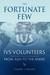 The Fortunate Few...IVS Vol...