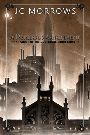 A Perilous Assignment (Order of the MoonStone #0.5)