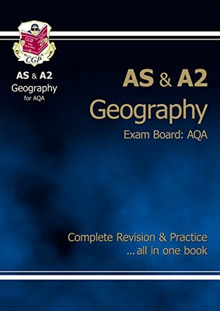 AS/A2-Level Geography AQA Complete Revision & Practice