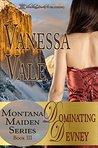 Dominating Devney (Montana Maiden, #3)