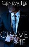 Crave Me (Royals Saga, #4)