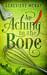 An Aching in the Bone