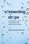 Connecting the Drops by Karen Schneller-McDonald