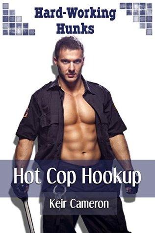 Hot Cop Hookup (Gay Erotica, Light Bondage): Hard-Working Hunks
