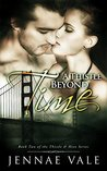 A Thistle Beyond Time (Thistle & Hive, #2)