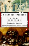 A Nervous Splendor by Frederic Morton
