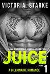 Juice, Part 1