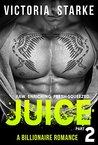 Juice, Part 2