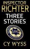 Inspector Richter: Three Stories