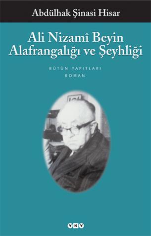 Ali Nizamî Beyin Alafrangalığı ve Ş...