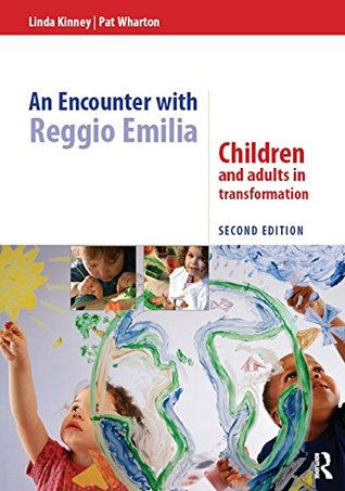 an-encounter-with-reggio-emilia-children-and-adults-in-transformation