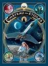 Le Château des étoiles 1869 : La Conquête de l'espace - Vol.2 (Le Château des Etoiles, #2)