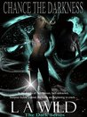 Chance the Darkness (The Dark Series #1)