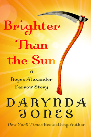 Brighter Than the Sun by Darynda Jones