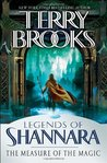 The Measure of the Magic (Legends of Shannara, #2)