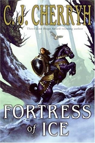 Fortress of Ice by C.J. Cherryh