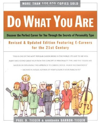 Do What You Are  by Paul D. Tieger
