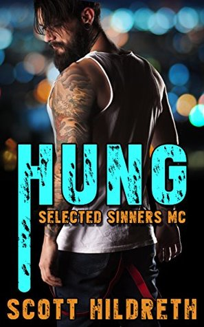 Hung Selected Sinners Mc 4 By Scott Hildreth