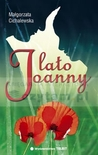 Lato Joanny by Małgorzata Cichalewska