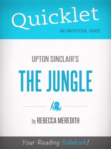 Quicklet on Upton Sinclair's The Jungle (CliffNotes-like Book Summary)