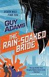 The Rain-Soaked Bride (The Clown Service, #2)