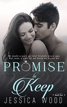 Promise to Keep (Promises, #2)