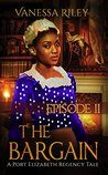 The Bargain by Vanessa Riley