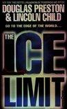 The Ice Limit by Douglas Preston
