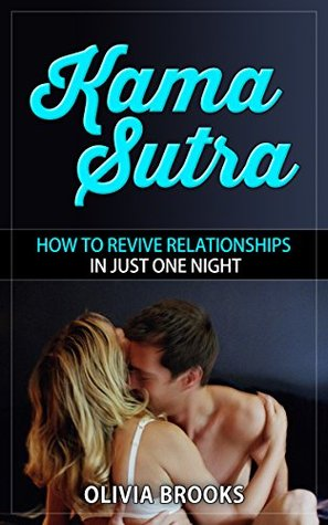 Kama Sutra: How to Revive Relationships in Just One Night