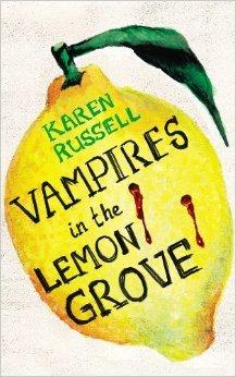 Vampires in the Lemon Grove por Karen Russell