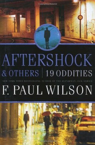 Aftershock & Others by F. Paul Wilson