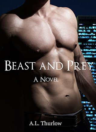 beast-and-prey-the-novel