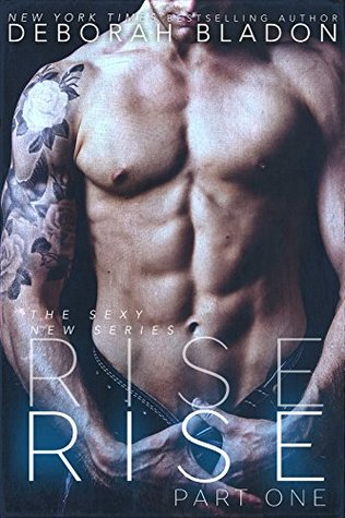 Rise - Part One (Rise, #1)
