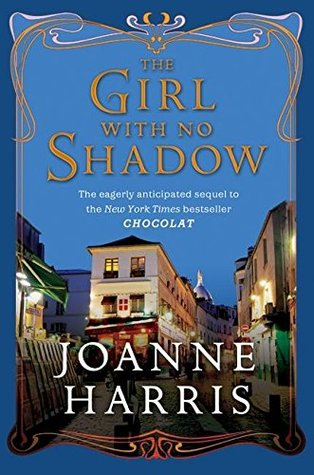Book Review: Joanne Harris' The Girl With No Shadow