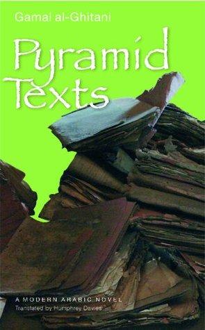Pyramid Texts: A Modern Arabic Novel