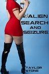 Alien Search and Seizure (scifi alien violent size)