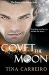 Covet the Moon (Power of the Moon) (Volume 2)