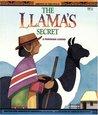The Llama's Secret: A Peruvian Legend (Legends of the World)