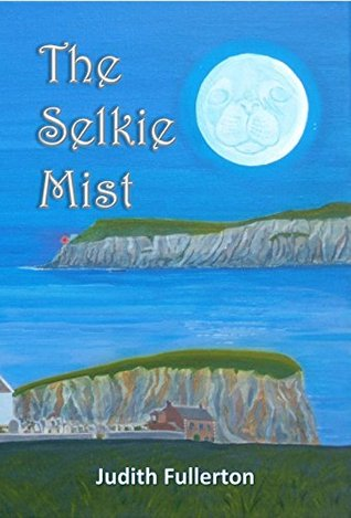 The Selkie Mist (The Selkie Pact Book 2)