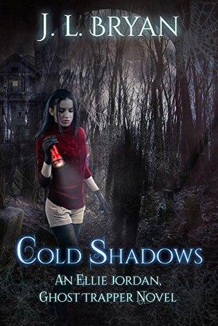 Cold Shadows(Ellie Jordan, Ghost Trapper 2)