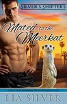 Mated to the Meerkat