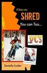 If Dan can Shred ...