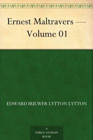 Ernest Maltravers - Volume 01