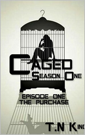 Caged Season 1 Episode 1 by T.N. King