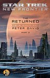 The Returned, Part III by Peter David