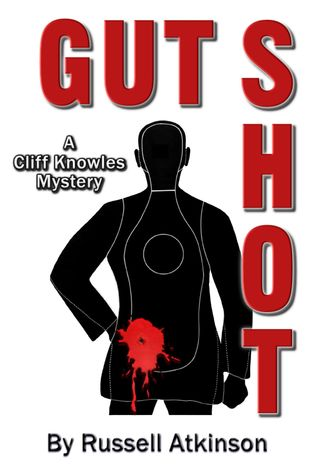 Gut Shot (Cliff Knowles #5)