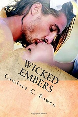Wicked Embers (Bronwyn Chase, #2)