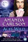 Aces Wild by Amanda  Carlson