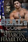 SEAL's Code (Bad Boys of SEAL Team 3, #3)