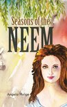 Seasons of the Neem